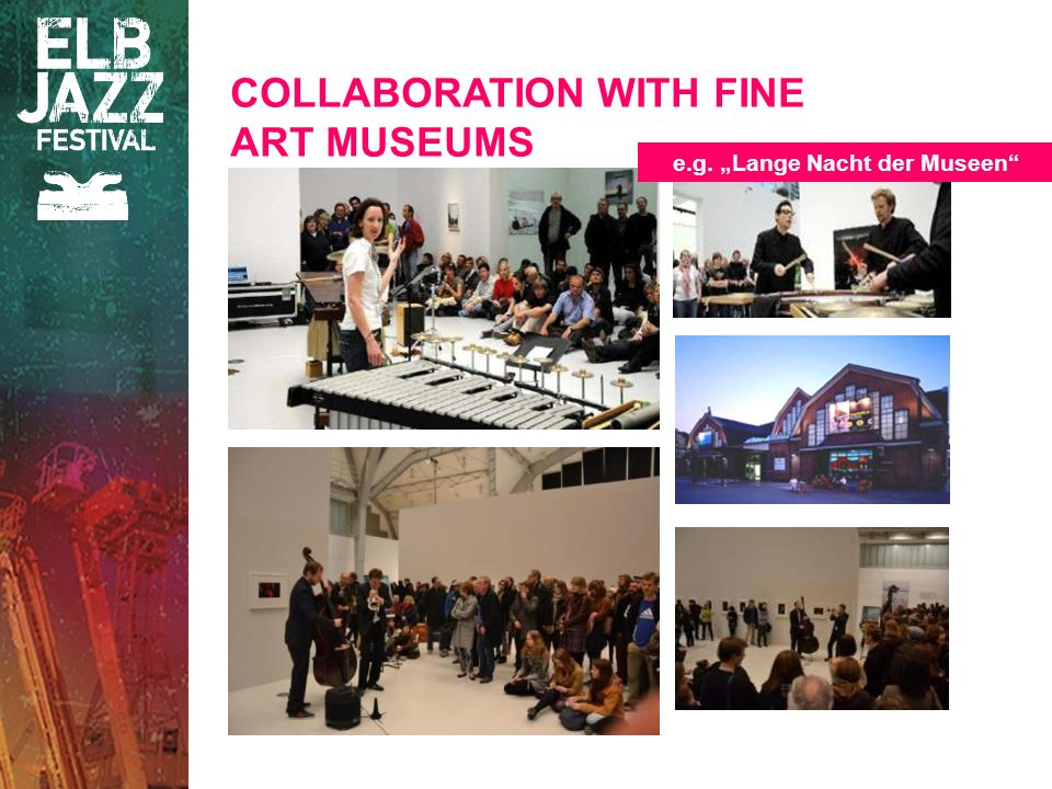 COLLABORATION WITH FINE ART MUSEUMS e.g. Lange Nacht der Museen