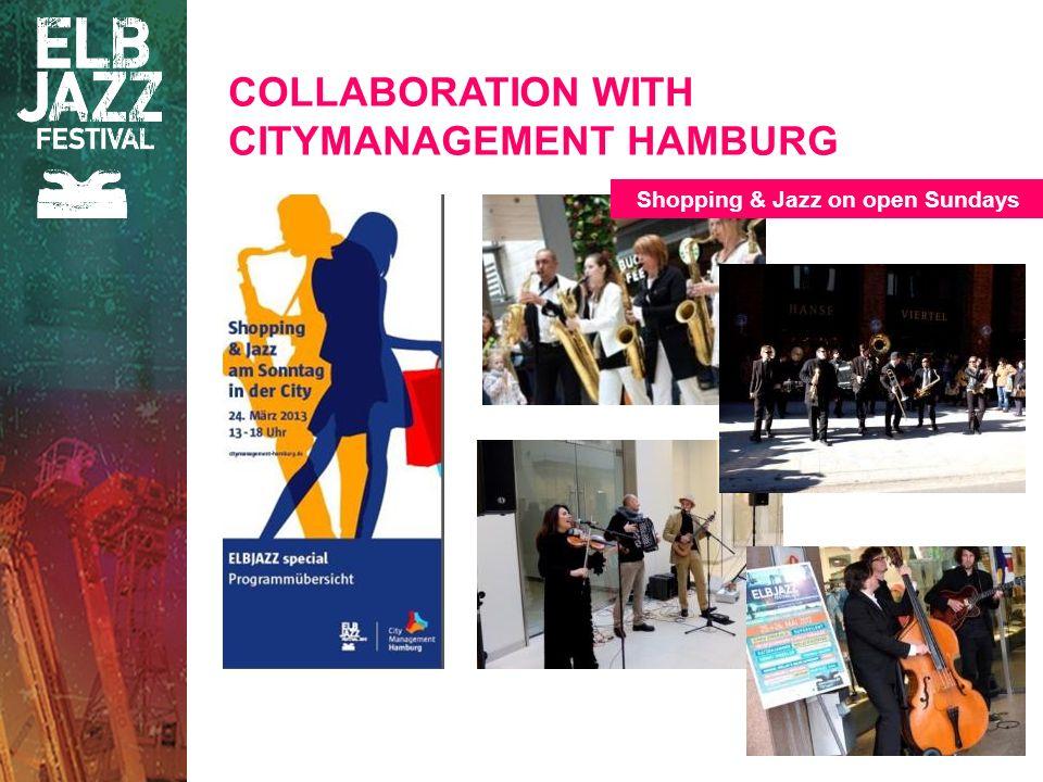 COLLABORATION WITH CITYMANAGEMENT HAMBURG Shopping & Jazz on open Sundays