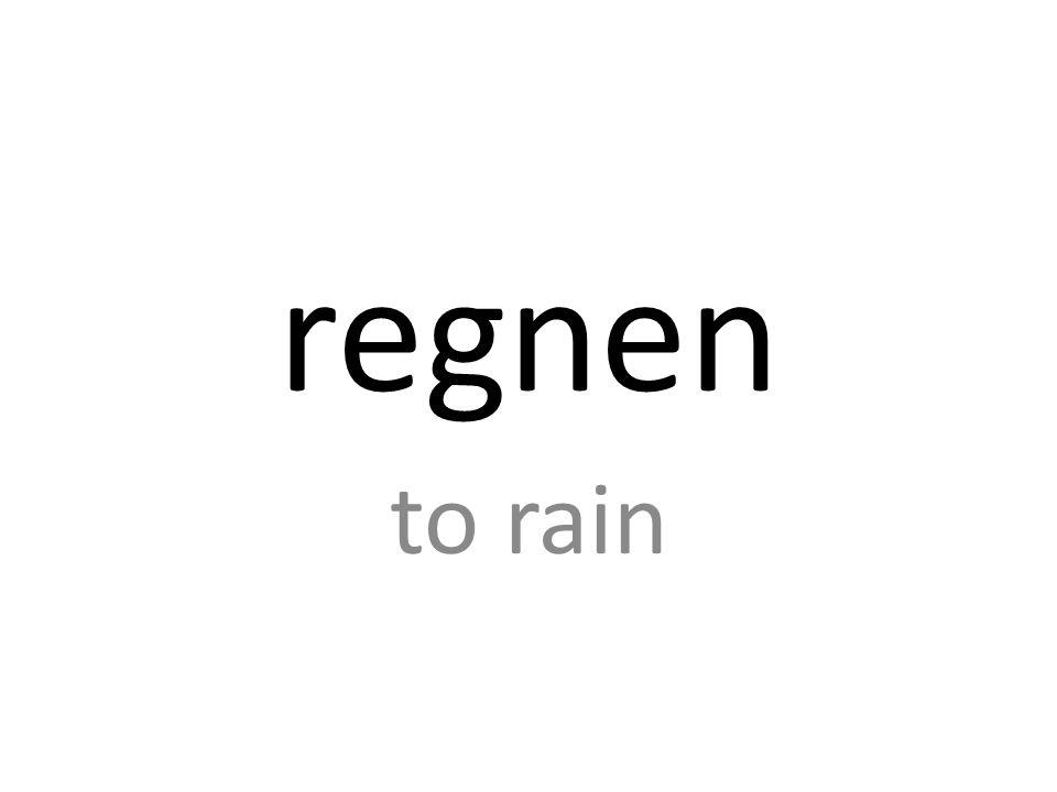 regnen to rain
