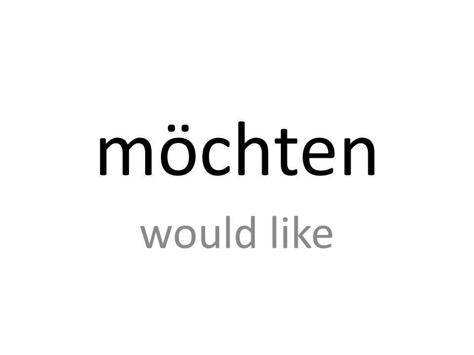 möchten would like