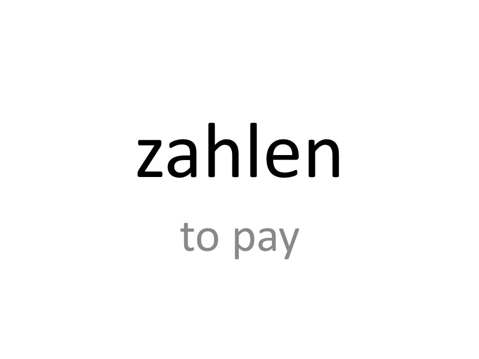 zahlen to pay