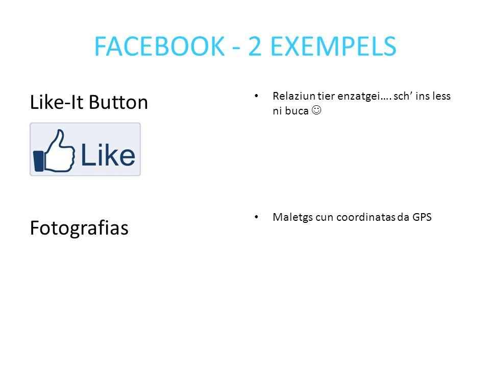 FACEBOOK - 2 EXEMPELS Like-It Button Fotografias Relaziun tier enzatgei….