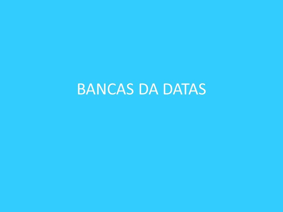 BANCAS DA DATAS
