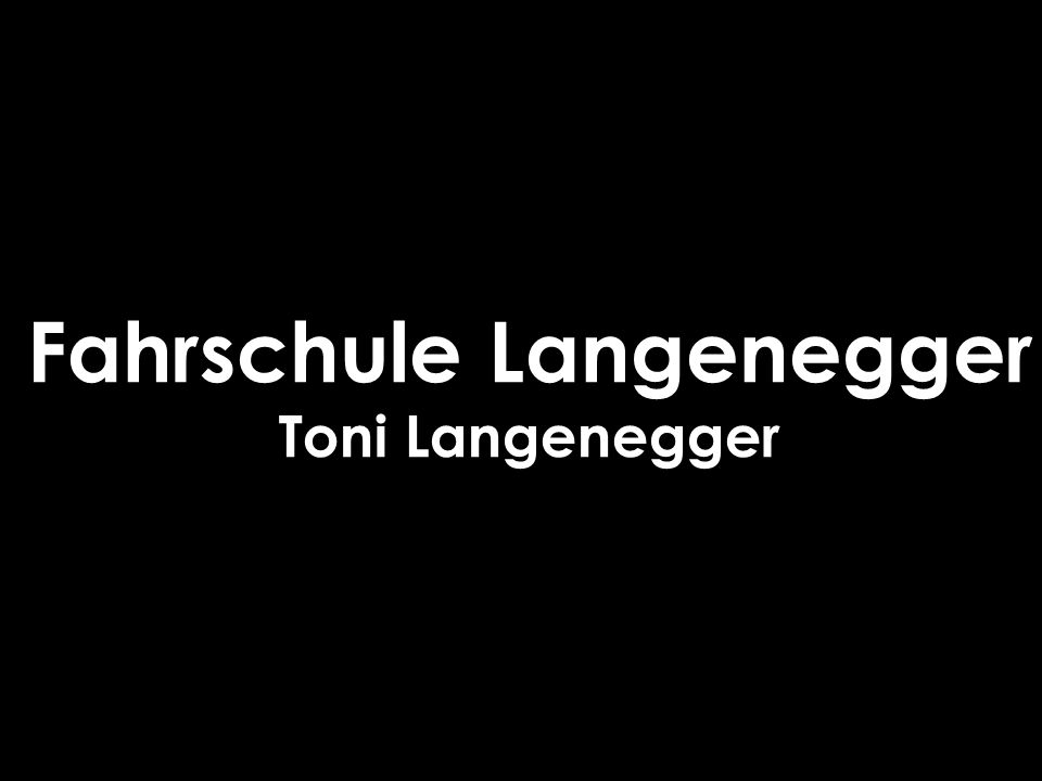 Fahrschule Langenegger Toni Langenegger