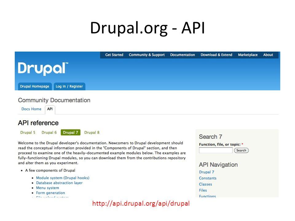 Drupal.org - API http://api.drupal.org/api/drupal