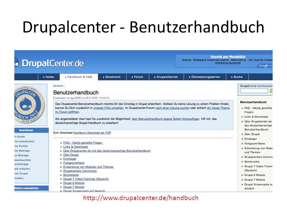Drupalcenter - Benutzerhandbuch http://www.drupalcenter.de/handbuch