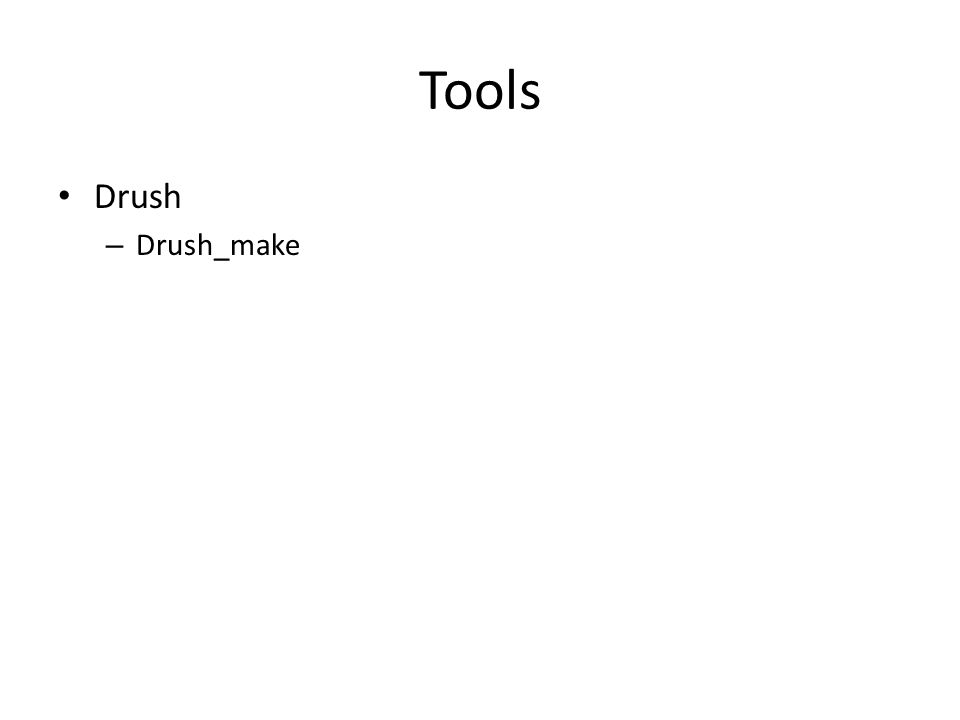 Tools Drush – Drush_make
