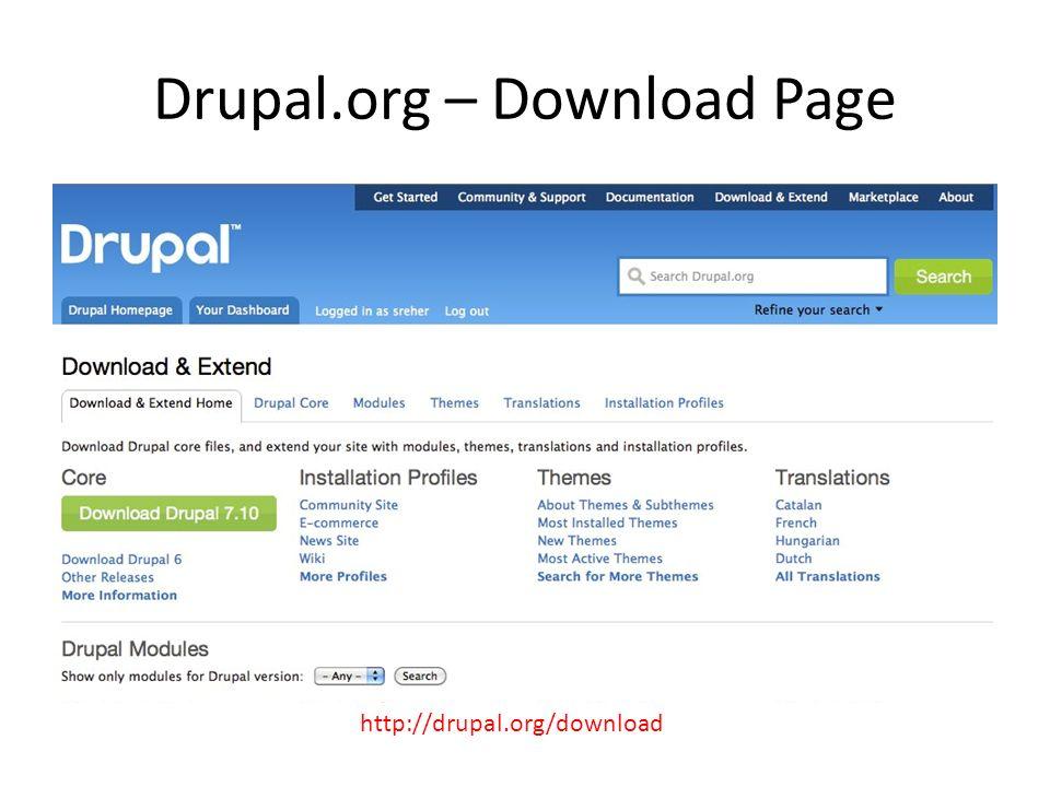 Drupal.org – Download Page http://drupal.org/download