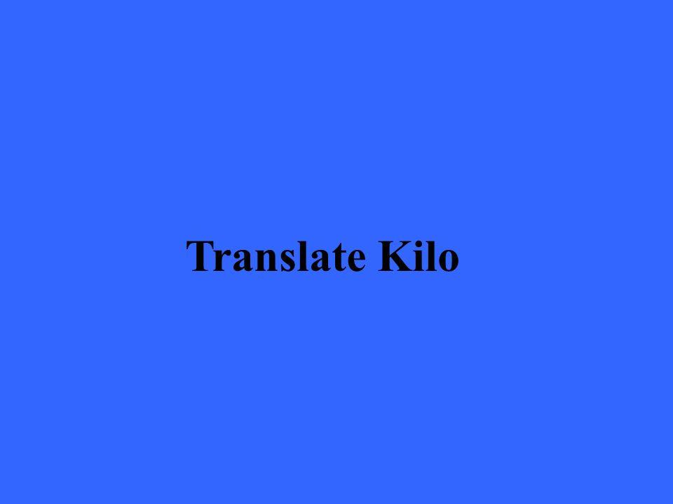 Translate Kilo
