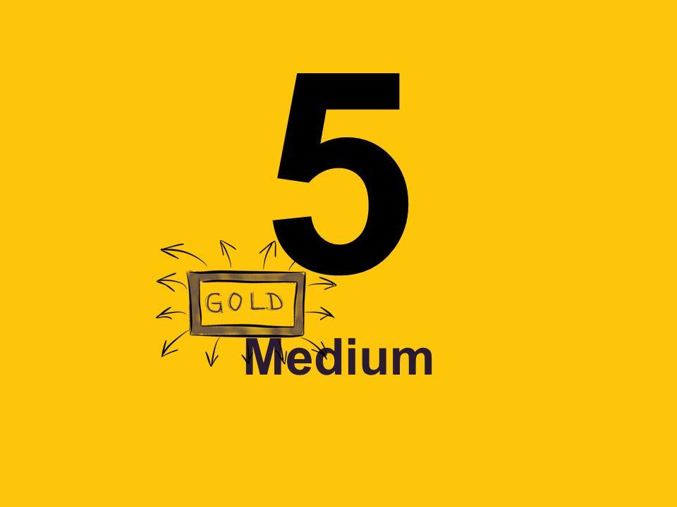 5 Medium