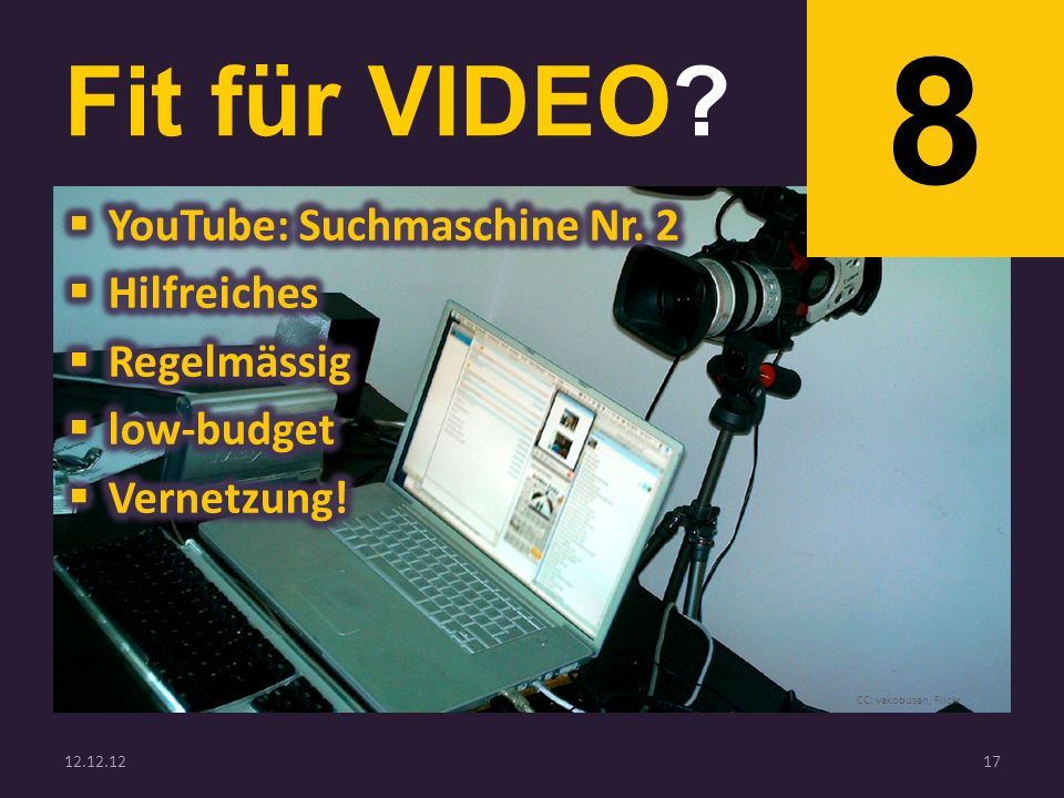 Fit für VIDEO 8 12.12.1217 CC: yakobusan, Flickr
