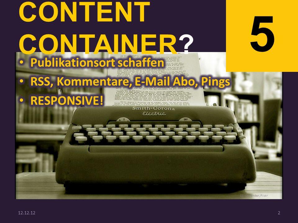 CONTENT CONTAINER? 5 12.12.122 CC: Olivander, Flickr