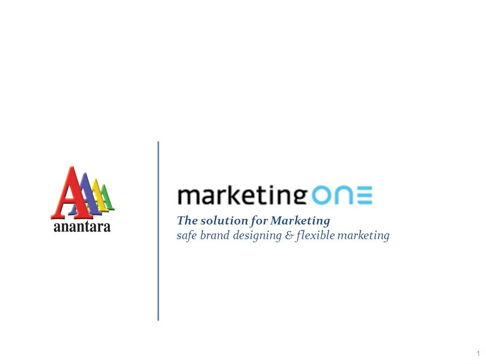 1 The solution for Marketing safe brand designing & flexible marketing