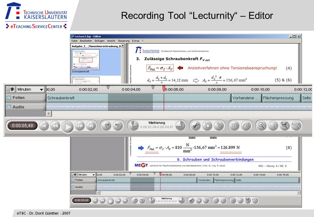 Recording Tool Lecturnity – Editor eTSC - Dr. Dorit Günther - 2007