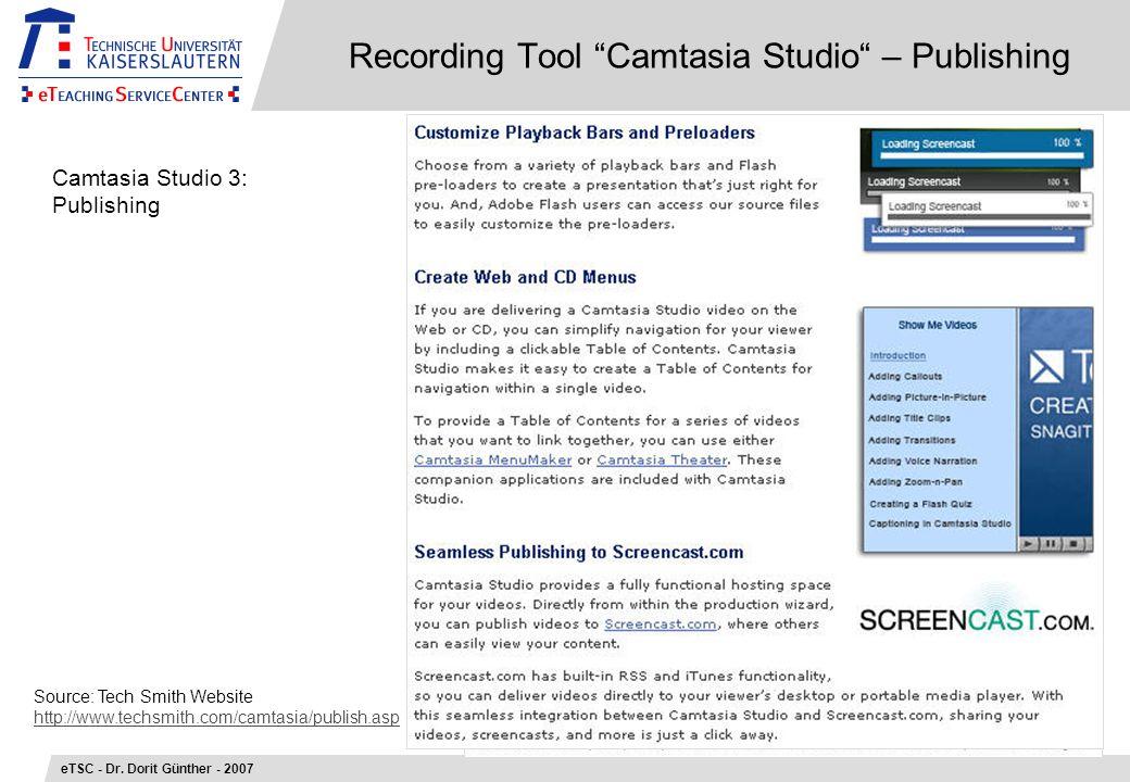Recording Tool Camtasia Studio – Publishing eTSC - Dr.