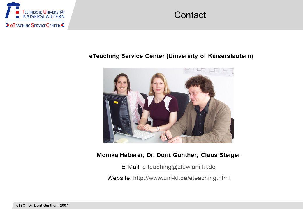 Contact eTSC - Dr. Dorit Günther - 2007 Monika Haberer, Dr.
