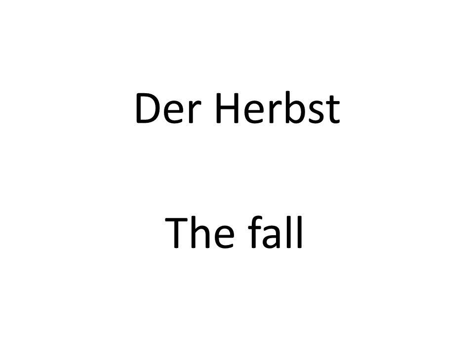 Der Herbst The fall