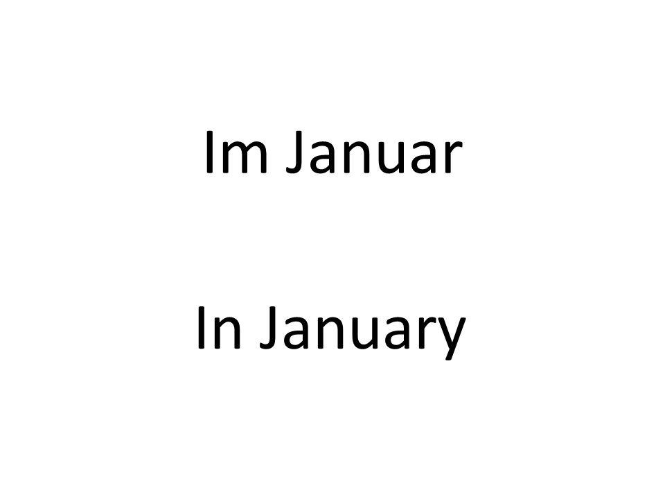 Im Januar In January