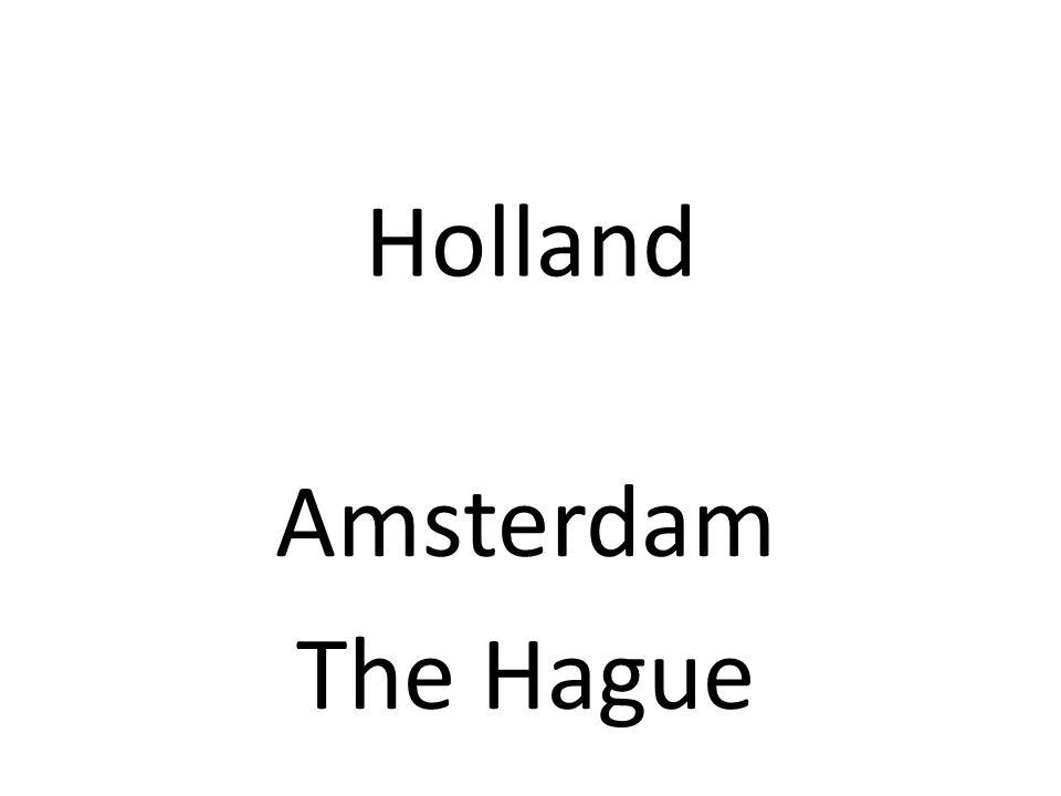 Holland Amsterdam The Hague