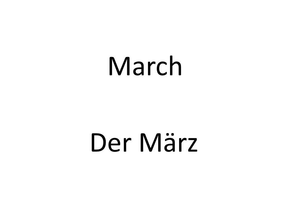 March Der März