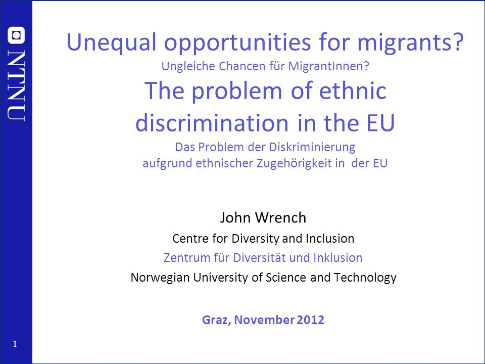 1 Unequal opportunities for migrants. Ungleiche Chancen für MigrantInnen.