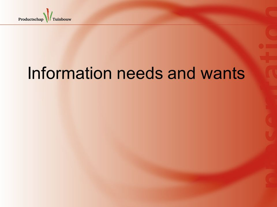 Information needs and wants
