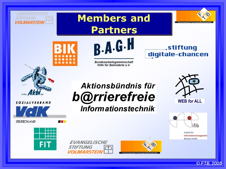 © FTB, 2005 Members and Partners