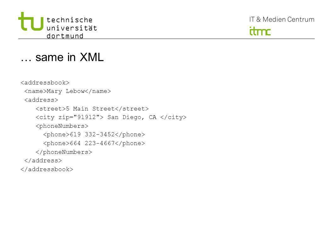 technische universität dortmund … same in XML Mary Lebow 5 Main Street San Diego, CA 619 332-3452 664 223-4667 9