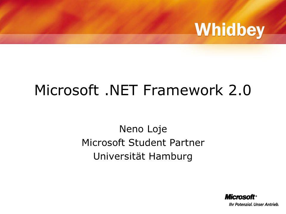 Neno Loje Microsoft Student Partner Universität Hamburg Microsoft.NET Framework 2.0