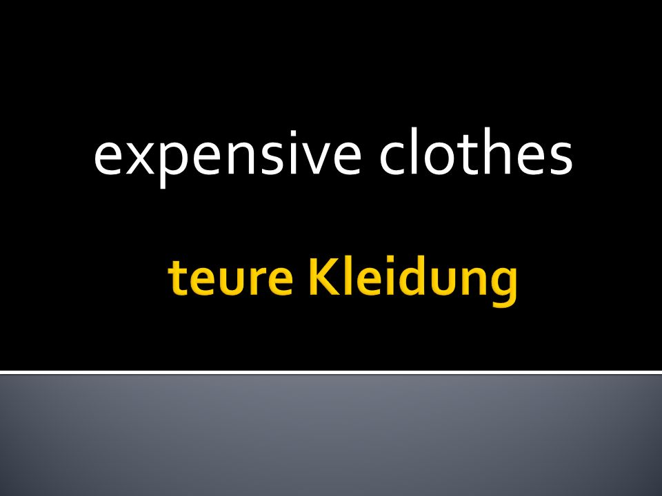 expensive clothes