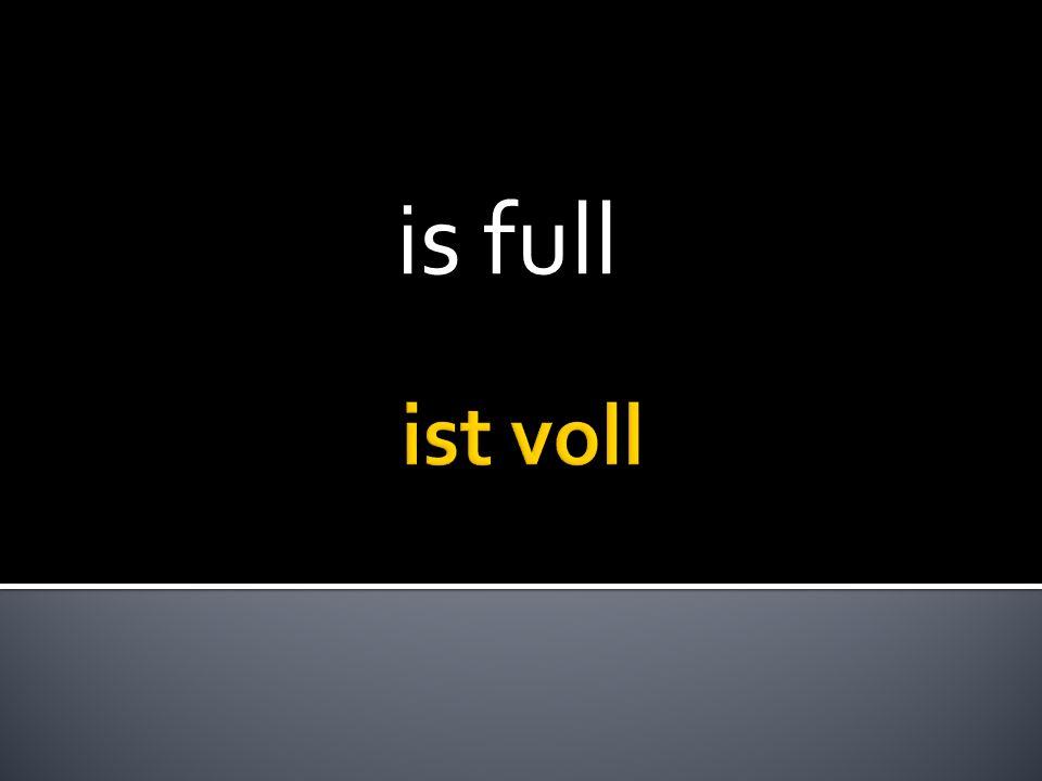 is full