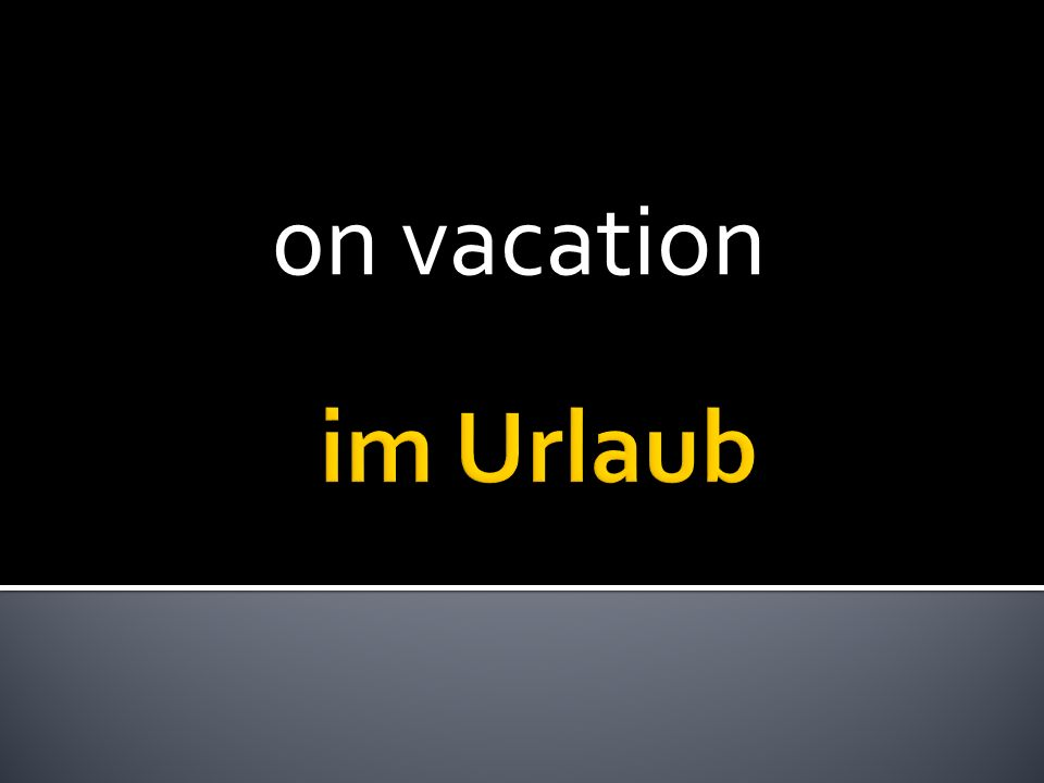0n vacation