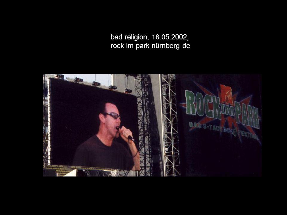 bad religion, 18.05.2002, rock im park nürnberg de