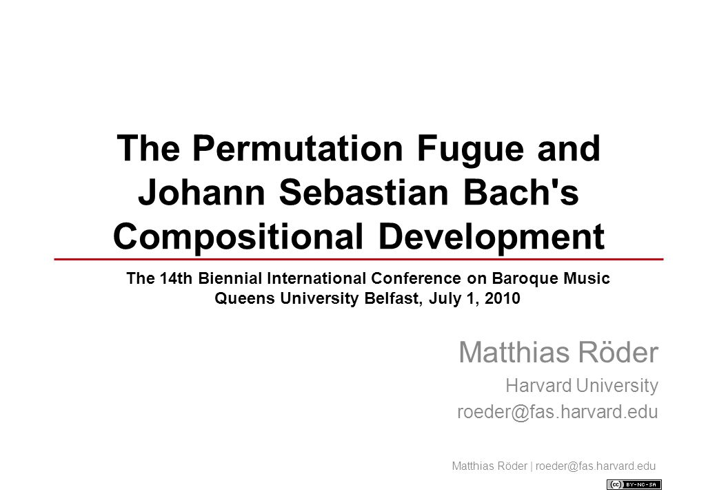 Overview 1.The Permutation Fugue 2.Compositional Challenges 3.Permutation Fugues in the Early Cantatas 4.Implications for Chronology and Authenticity.