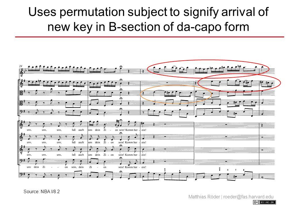 So lasset uns gehen in Salem der Freuden (BWV 182) Seamless integration of permutation fugue into Da-Capo movement.