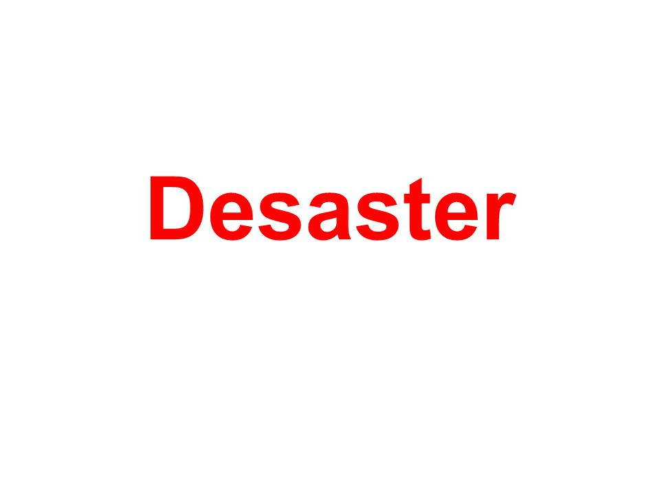 Desaster