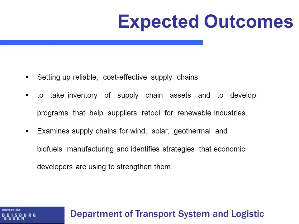 Department of Transport System and Logistic Expected Outcomes Setting up reliable, cost-effective supply chains to take inventory of supply chain asse