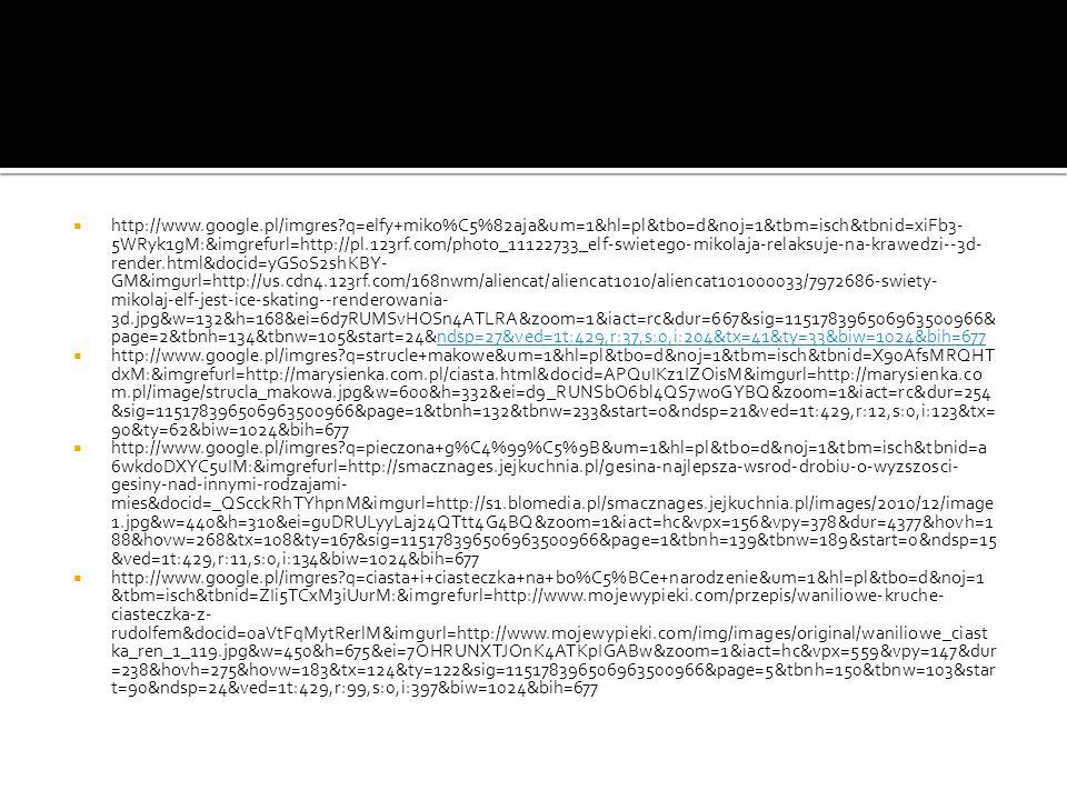 http://www.google.pl/imgres?q=elfy+miko%C5%82aja&um=1&hl=pl&tbo=d&noj=1&tbm=isch&tbnid=xiFb3- 5WRyk1gM:&imgrefurl=http://pl.123rf.com/photo_11122733_e