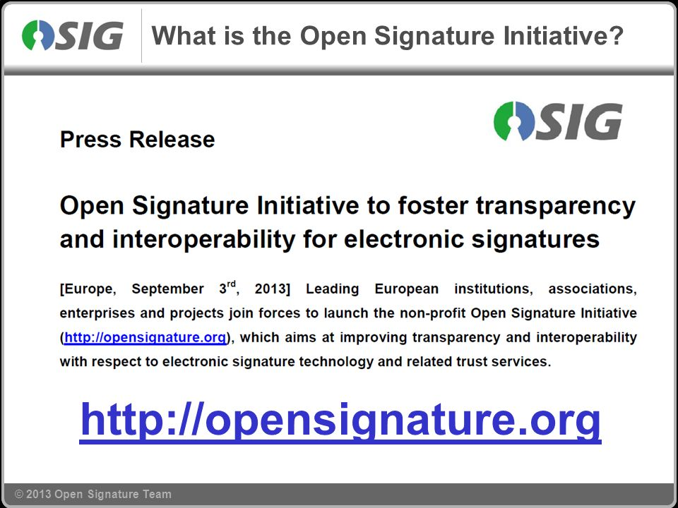 What is the Open Signature Initiative http://opensignature.org