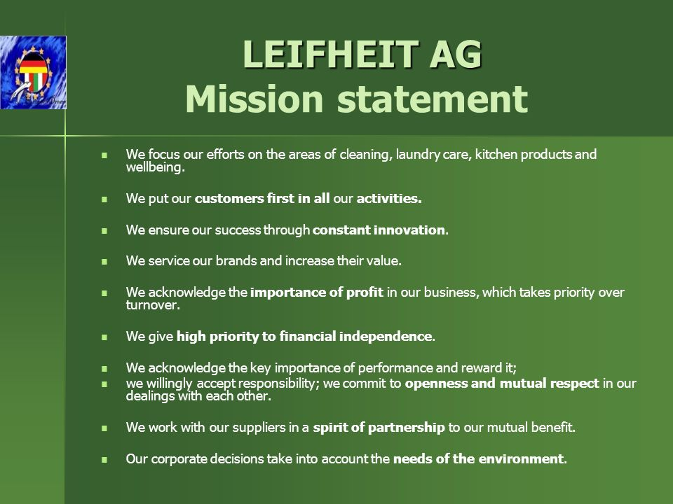 LEIFHEIT AG LEIFHEIT AG Mission statement We focus our efforts on the areas of cleaning, laundry care, kitchen products and wellbeing.