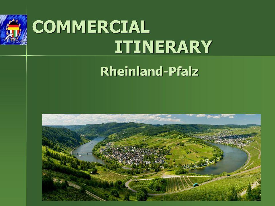COMMERCIAL ITINERARY Rheinland-Pfalz