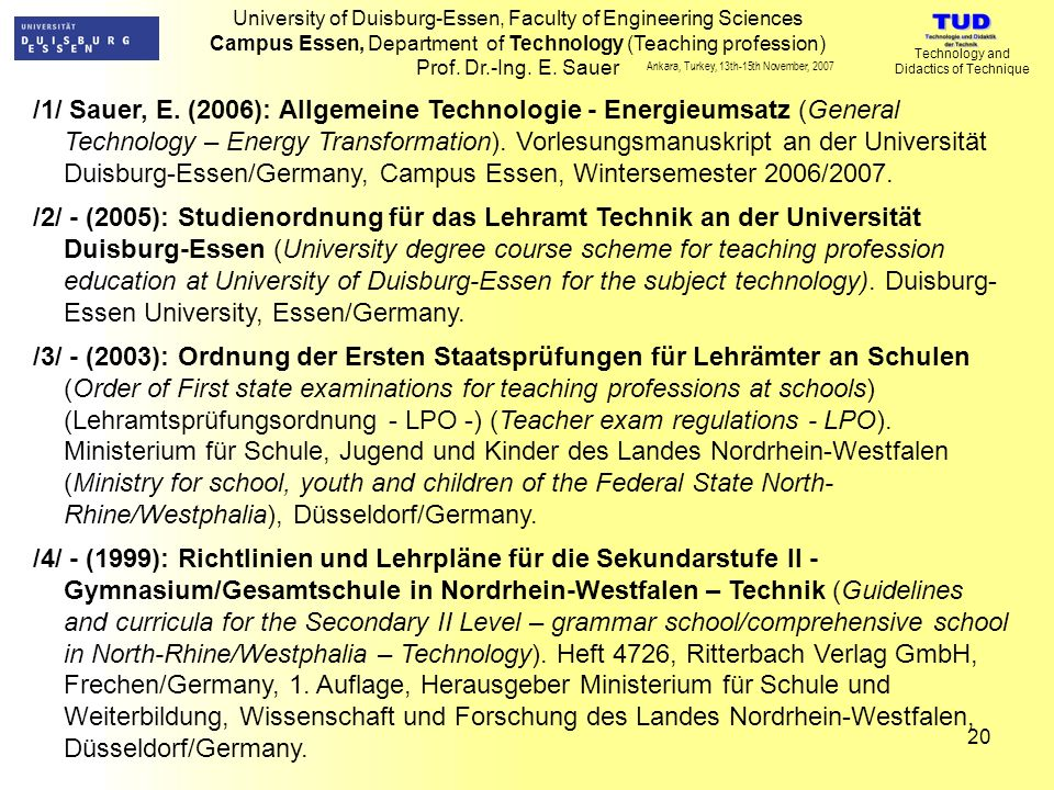 University of Duisburg-Essen, Faculty of Engineering Sciences Campus Essen, Department of Technology (Teaching profession) Prof.