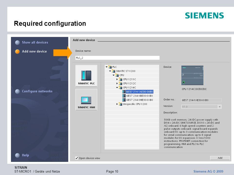 SITRAIN ST-MICRO1 / Geräte und NetzePage 10 Siemens AG © 2009 Required configuration