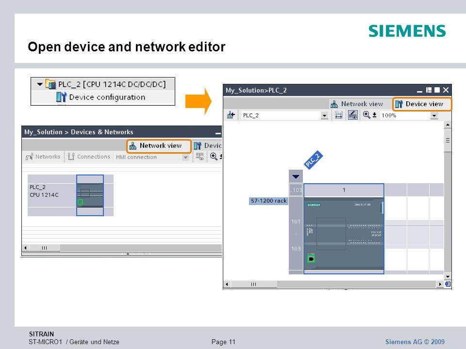 SITRAIN ST-MICRO1 / Geräte und NetzePage 11 Siemens AG © 2009 Open device and network editor