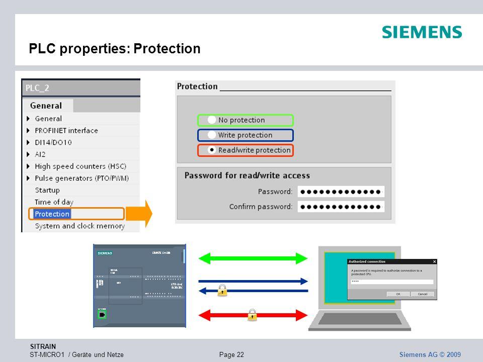 SITRAIN ST-MICRO1 / Geräte und NetzePage 22 Siemens AG © 2009 PLC properties: Protection