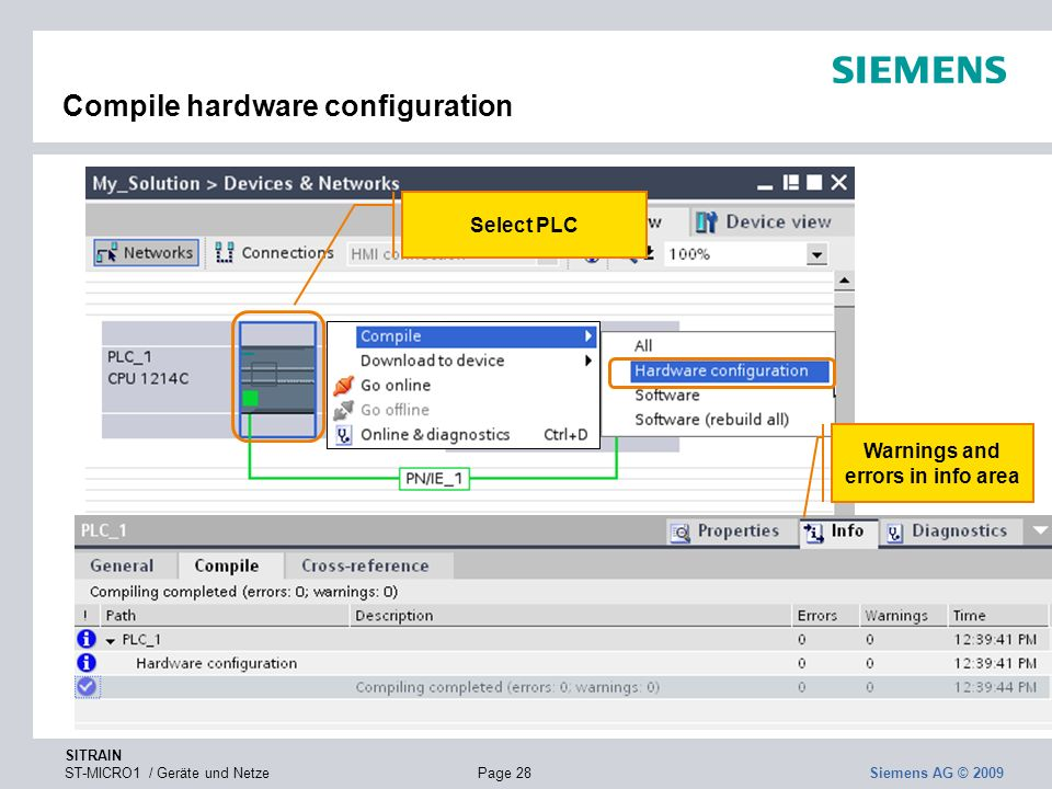 SITRAIN ST-MICRO1 / Geräte und NetzePage 28 Siemens AG © 2009 Compile hardware configuration Select PLC Warnings and errors in info area