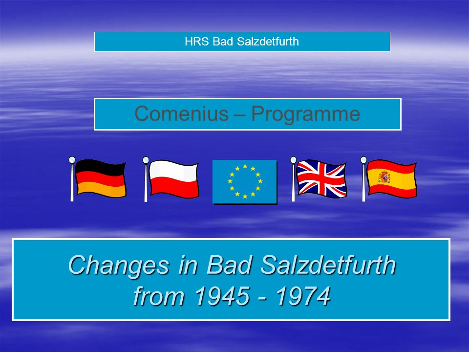 HRS Bad Salzdetfurth Comenius – Programme Changes in Bad Salzdetfurth from 1945 - 1974