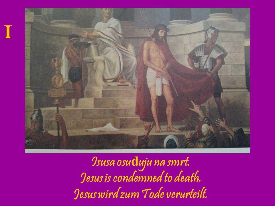 Isus prima na se Kri ž. Jesus receives the Cross. Jesus nimmt das Kreuz auf seine Schulern. II