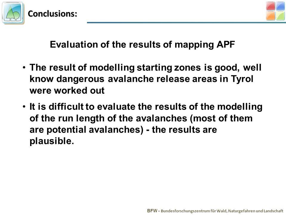 Conclusions: BFW - Bundesforschungszentrum für Wald, Naturgefahren und Landschaft TIRIS © Evaluation of the results of mapping APF The result of model