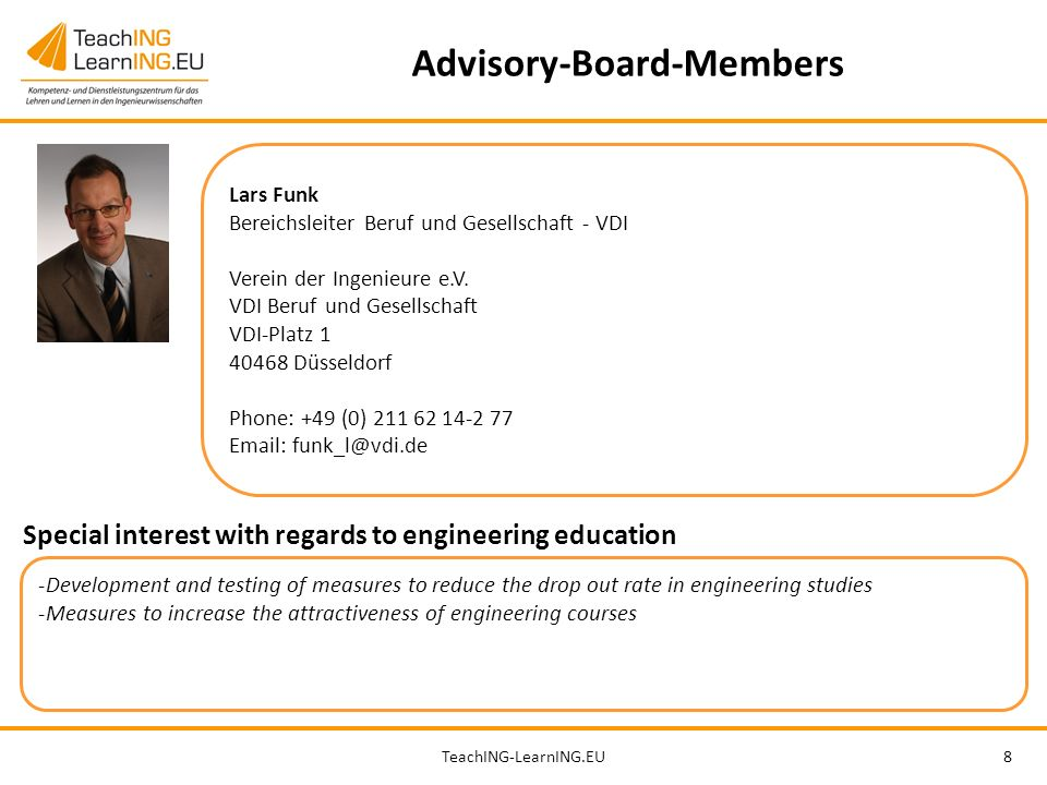 TeachING-LearnING.EU8 Advisory-Board-Members Lars Funk Bereichsleiter Beruf und Gesellschaft - VDI Verein der Ingenieure e.V.